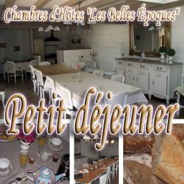 Nos petits déjeuners, le moment idéal pour bien commencer la journée - Chambre d'hôtes - Saint-Germain-sur-Moine